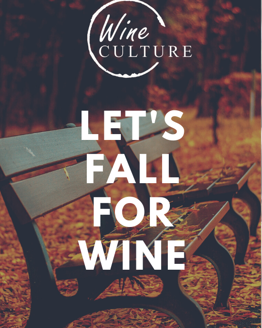 Fall In Love With Wine